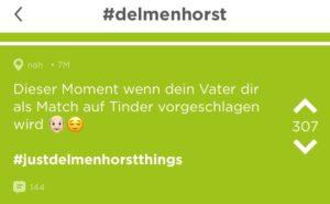 Der Moment, wenn dein Vater dir als Match auf Tinder in Delmenhorst vorgeschlagen wird.